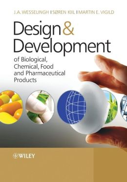 Design and Develop: Bio, Chemical, Food and Pharma Products