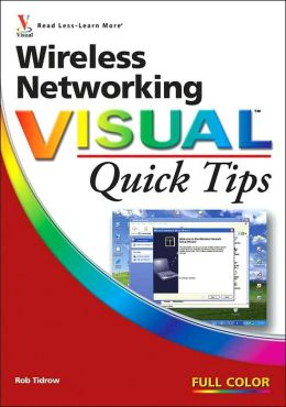 Wireless Networking Visual Quick Tips