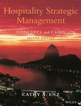 Hospitality Strategic Management: Concepts and Cases