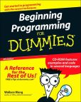 Book Cover Image. Title: Beginning Programming For Dummies, 4th Edition, Author: Wallace Wang