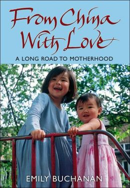 From China with Love: One Woman's Journey to Motherhood