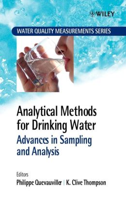 Analytical Methods for Drinking Water: Advances in Sampling and Analysis