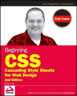 Beginning CSS: Cascading Sheets for Web Design