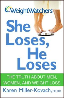 Weight Watchers She Loses, He Loses: The Truth about Women, Men, and Weight Loss