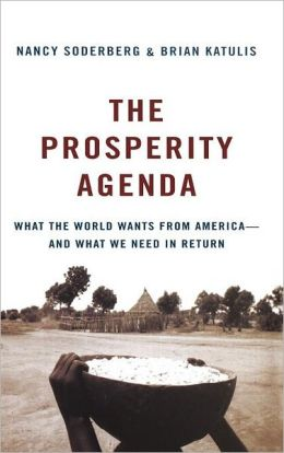 Prosperity Agenda: What the World Wants from America--and What We Need in Return