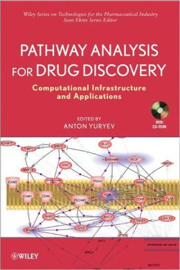 Pathway Analysis for Drug Discovery: Computational Infrastructure and Applications [With CDROM]
