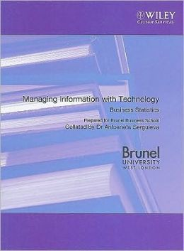 Managing Information with Technology Business Statistics