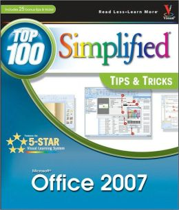 Microsoft Office 2007: Top 100 Simplified Tips & Tricks