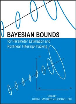 Bayesian Bounds for Parameter Estimation and Nonlinear Filtering and Tracking