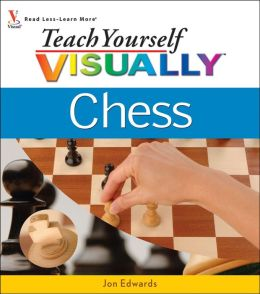 Teach Yourself VISUALLY Chess (PagePerfect NOOK Book)