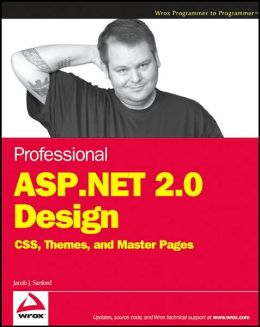 Professional ASP. NET 2. 0 Design: CSS, Themes, and Master Pages