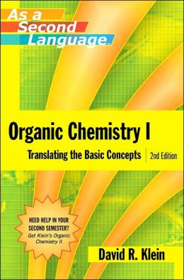 Organic Chemistry I: Translating the Basic Concepts