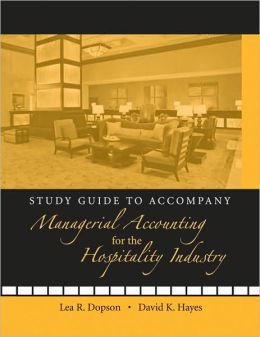 Managerial Accounting for the Hospitality Industry, Study Guide