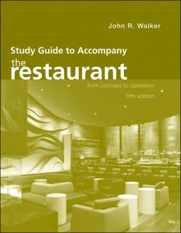 The Restaurant: From Concept to Operation - Study Guide
