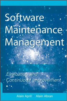 Software Maintenance Management: Evaluation and Continuous Improvement
