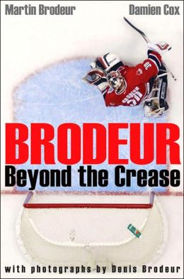 Brodeur: Beyond the Crease (paper) (Canadian Edition)
