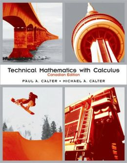 Technical Mathematics with Calculus, Canadian Edition