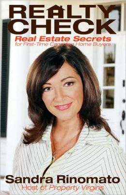 Realty Check : Real Estate Secrets for First-Time Canadian Home Buyers (Canadian)