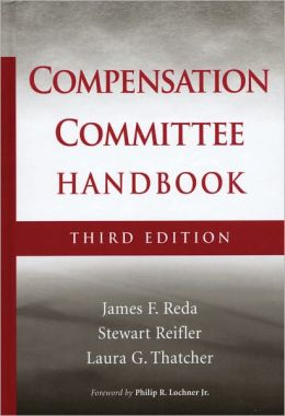 The Compensation Committee Handbook