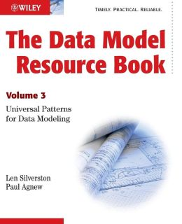 Data Model Resource Book: Universal Patterns for Data Modeling