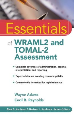 Essentials of WRAML2 and TOMAL-2 Assessment (Essentials of Psychological Assessment Series)