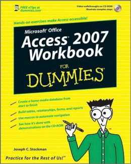 Access 2007 Workbook For Dummies w/ CD