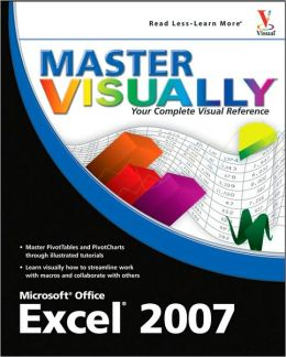 Master Visually: Excel 2007