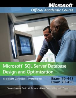 70-443 and 70-450: Microsoft SQL Server Database Design and Optimization, Package