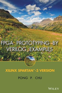 FPGA Prototyping by Verilog Examples