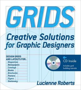 Grids: Creative Solutions for Graphic Design w/ CD