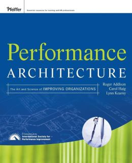 Performance Architecture: A User's Guide to Improving Performance