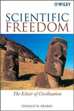 Scientific Freedom: The Elixir of Civilization