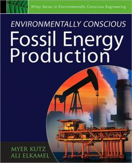 Environmentally Conscious Fossil Energy Production