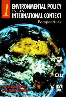 Environmental Policy in an International Context, Perspectives on Environmental Problems