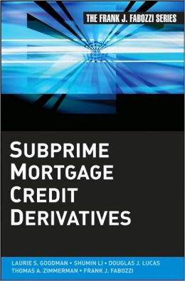 Subprime Mortgage Credit Derivatives