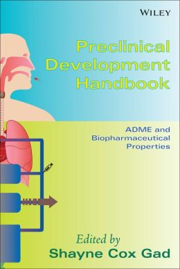 Preclinical Development Handbook: ADME and Biopharmaceutical Properties