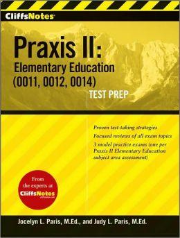 Praxis II: Elementary Education (0011, 0012, 0014) Test Prep