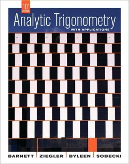 Analytic Trigonometry with Application 10e