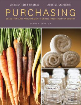 Purchasing: Selection and Procurement for the Hospitality Industry