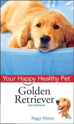 Golden Retriever: Your Happy Healthy Pet