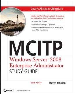 MCITP: Windows Server 2008 Enterprise Administrator - Exam 70-647