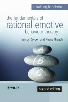 The Fundamentals of Rational Emotive Behaviour Therapy: A Training Handbook
