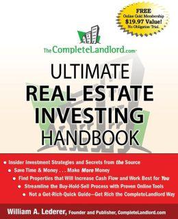 The CompleteLandlord.com: Ultimate Real Estate Investing Handbook