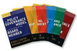 The Policy Governance Model and the Role of the Board Member, Set: The Carver Policy Governance Guide Series on Board Leadership