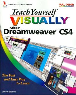 Teach Yourself VISUALLY Dreamweaver CS4 (Teach Yourself VISUALLY (Tech) Series)