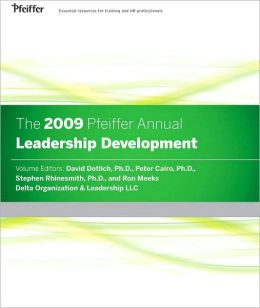The 2009 Pfeiffer Annual: Leadership Development