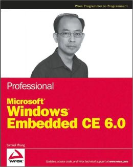 Professional Microsoft Windows Embedded CE 6.0