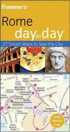 Frommer's Rome Day by Day (Frommer's Day by Day Series)