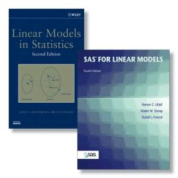 SAS System for Linear Models, Fourth Edition + Linear Models in Statistics, Second Edition Set