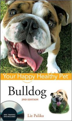 Bulldog (Your Happy Healthy Pet Series)